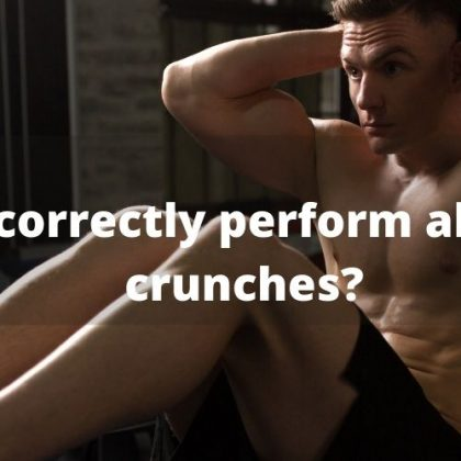 How to correctly perform abdominal crunches?